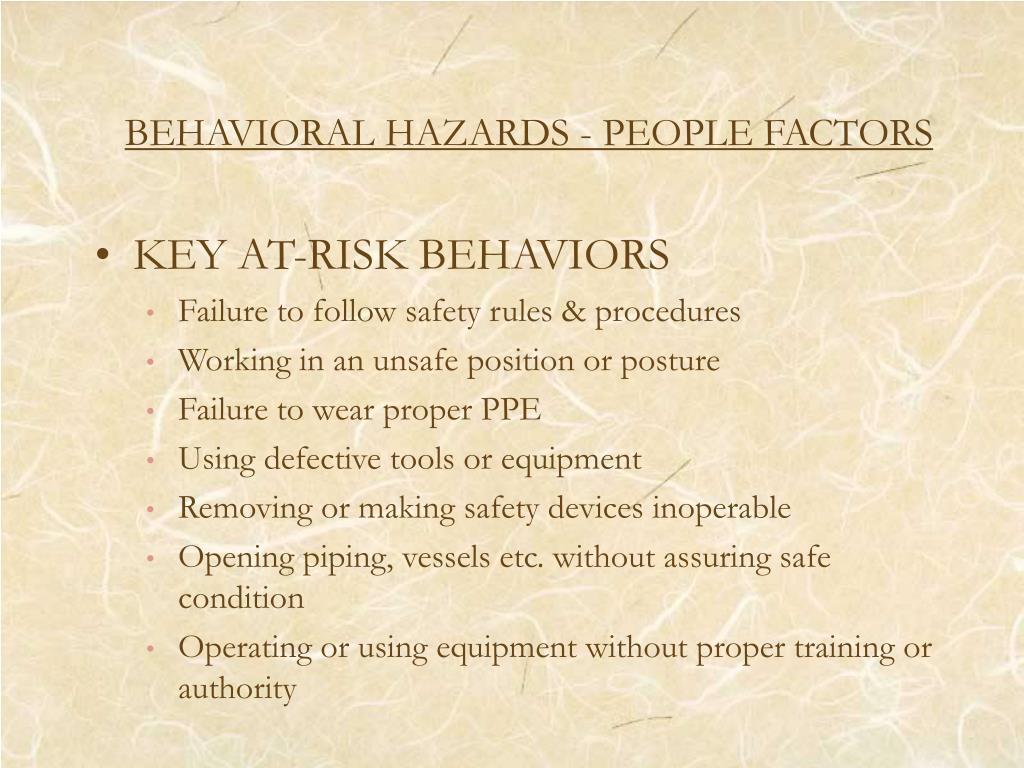 BEHAVIORAL HAZARDS - PEOPLE FACTORS