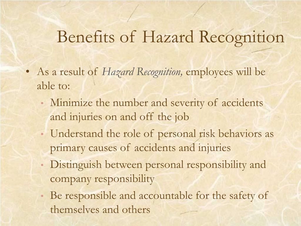 Benefits of Hazard Recognition