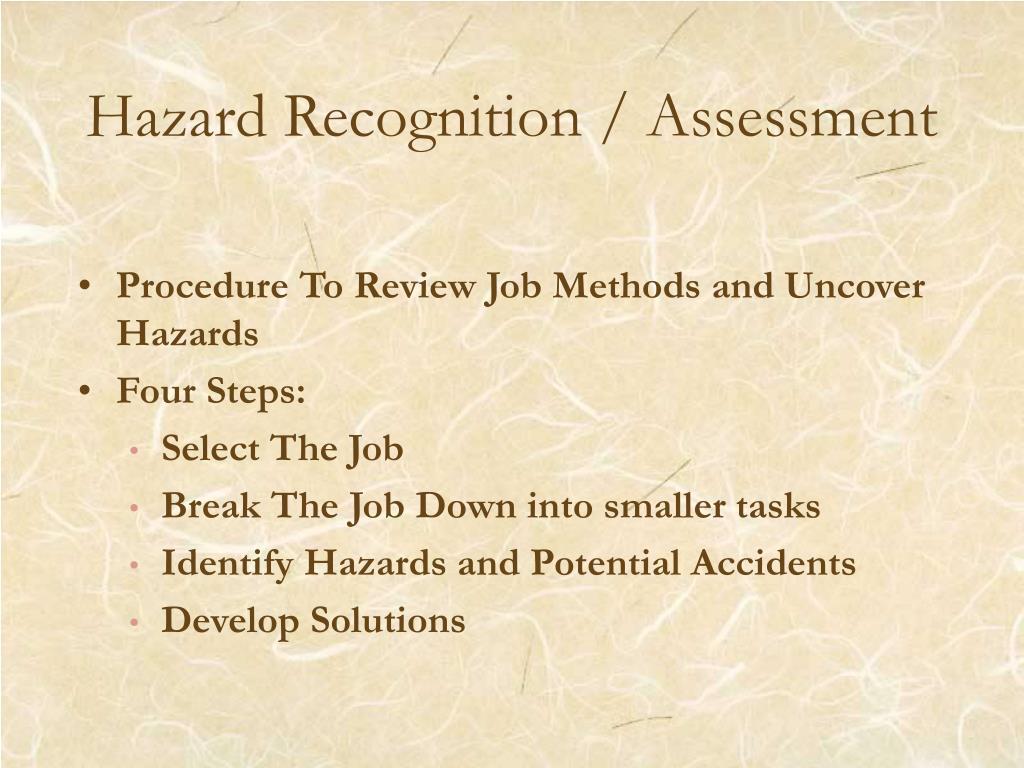 Hazard Recognition / Assessment