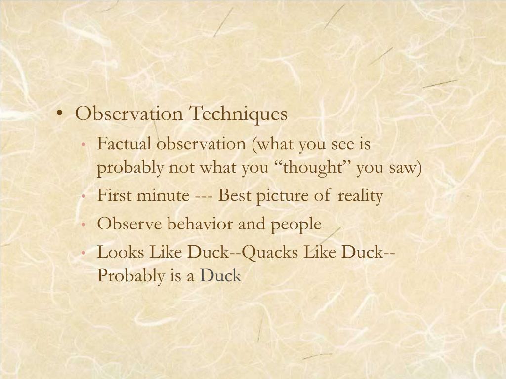 Observation Techniques