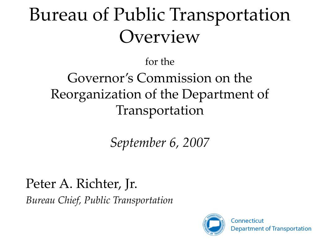 peter a richter jr bureau chief public transportation l.