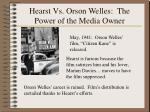 hearst vs orson welles the power of the media owner