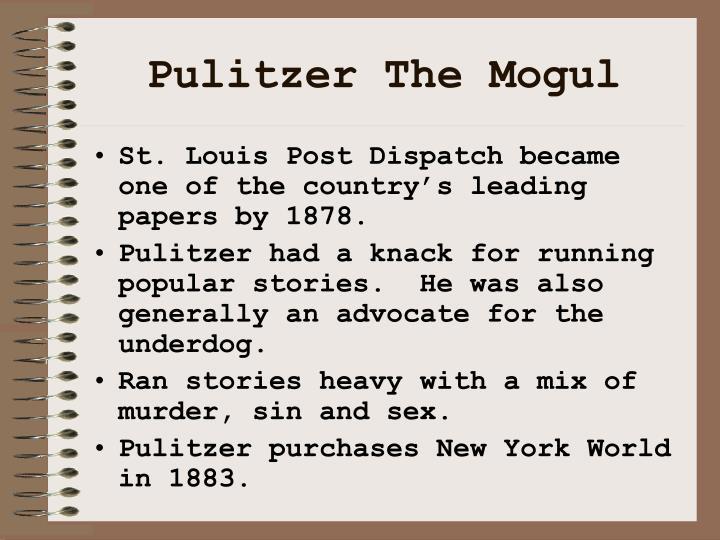 Pulitzer the mogul