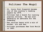 pulitzer the mogul
