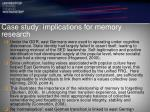 case study implications for memory research