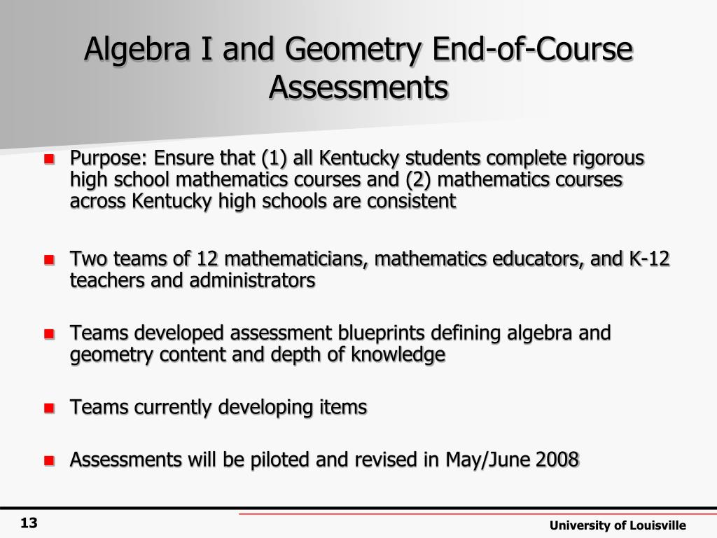 Algebra I and Geometry End-of-Course Assessments