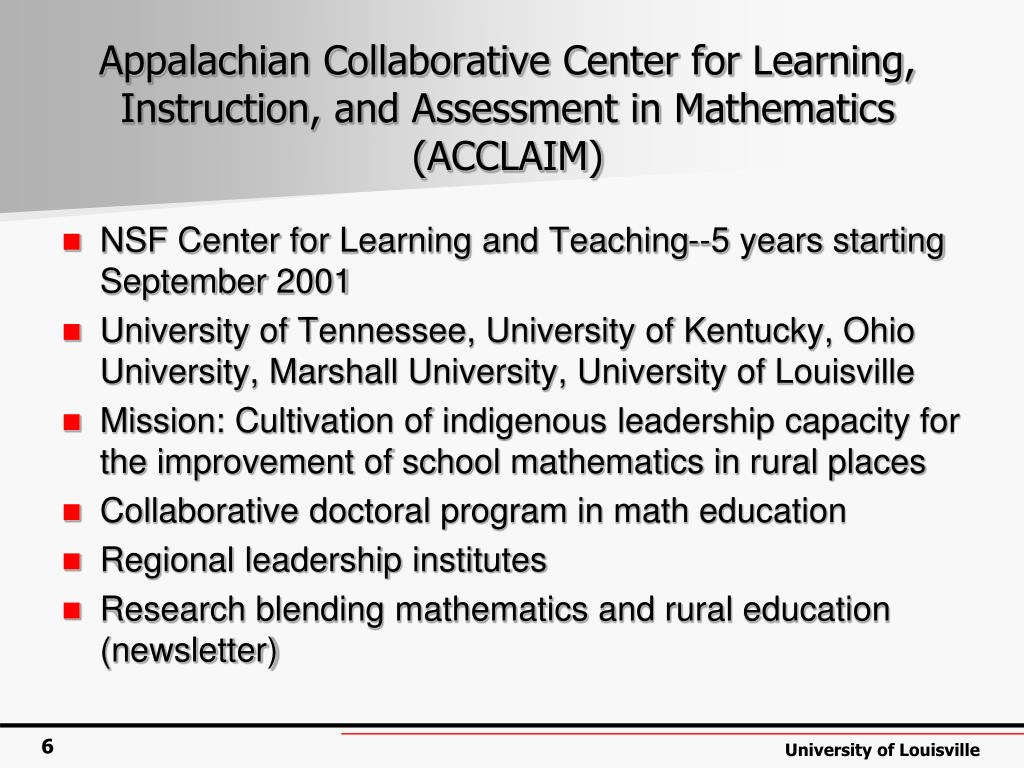 Appalachian Collaborative Center for Learning, Instruction, and Assessment in Mathematics (ACCLAIM)