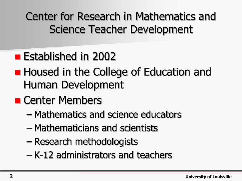 Center for Research in Mathematics and Science Teacher Development
