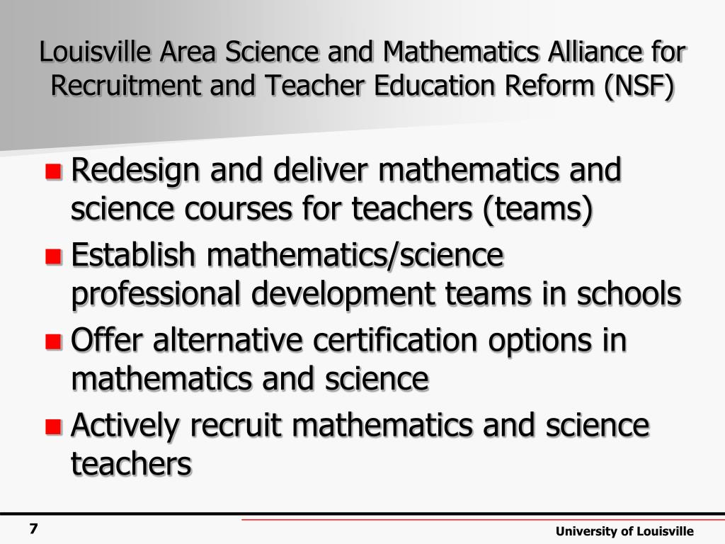 Louisville Area Science and Mathematics Alliance for Recruitment and Teacher Education Reform (NSF)