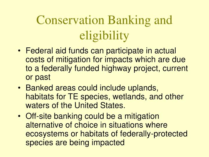 conservation banking and eligibility n.