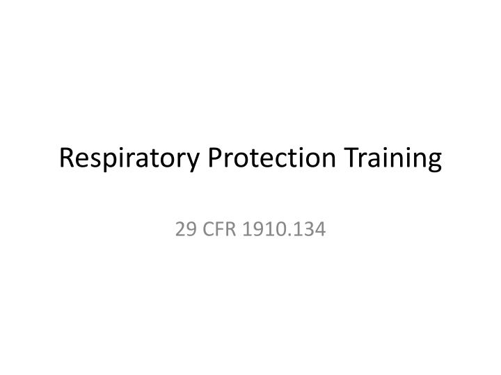 respiratory protection training n.