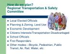 how do we plan regional transportation safety committee