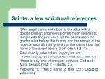 saints a few scriptural references