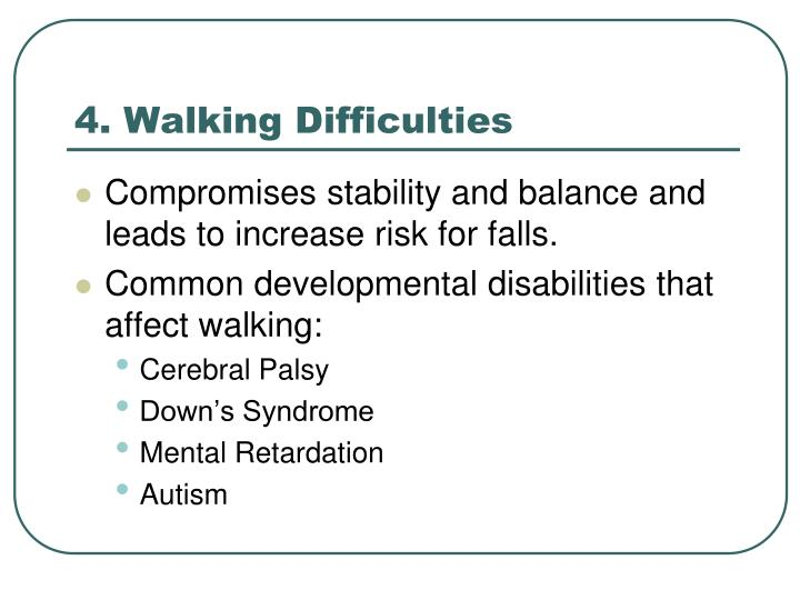 4. Walking Difficulties