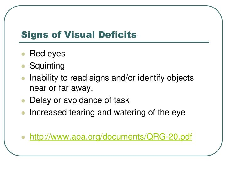 Signs of Visual Deficits