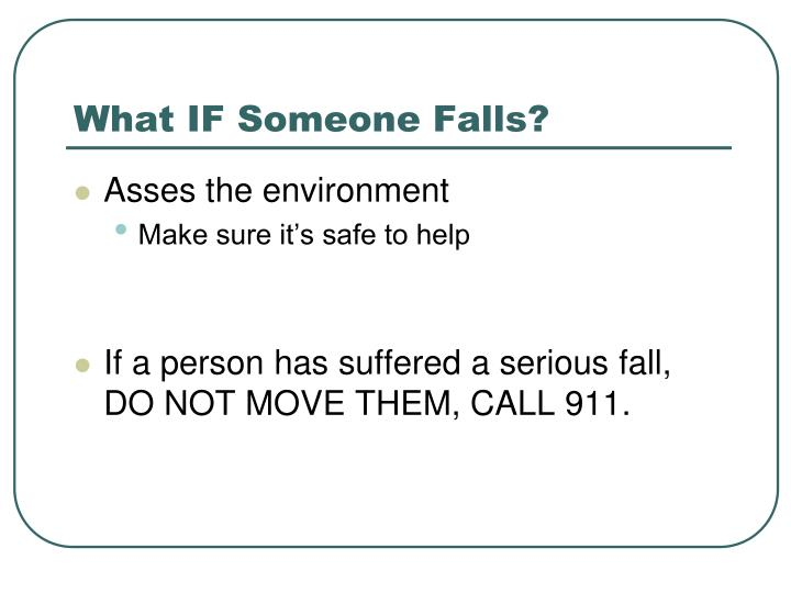 What IF Someone Falls?