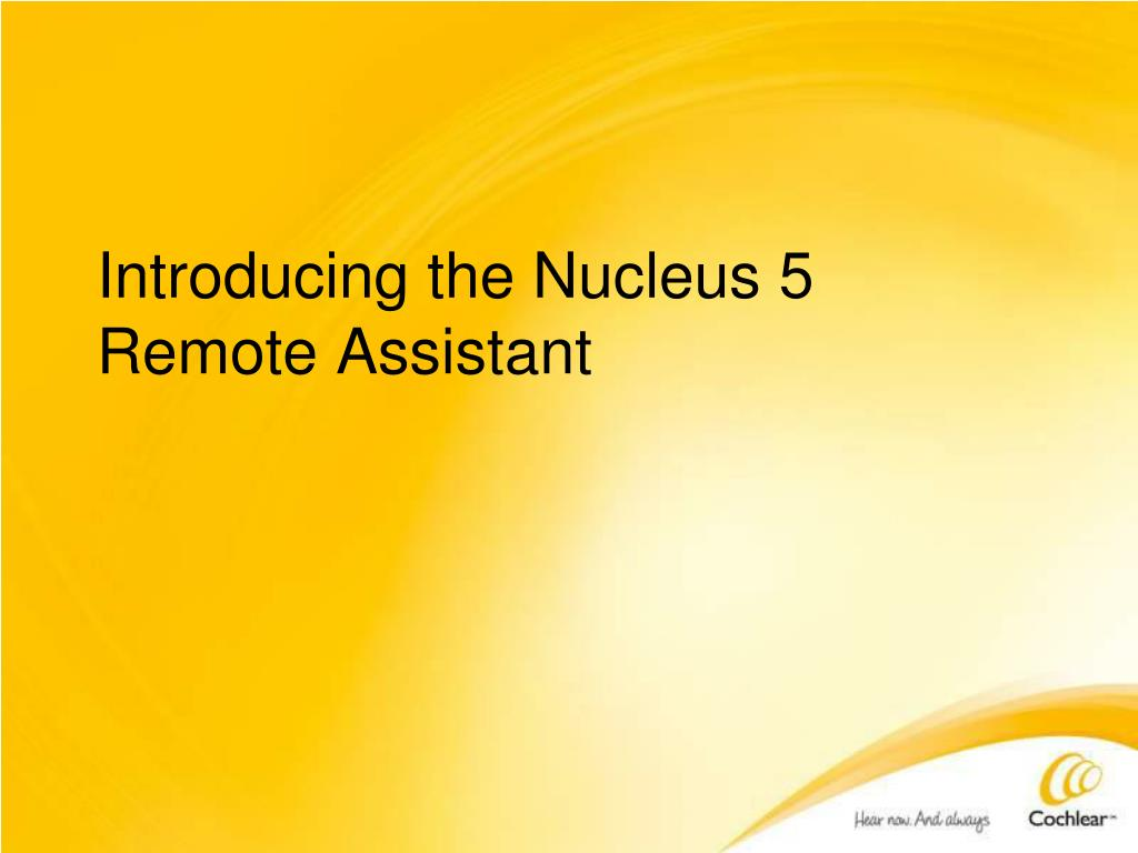 Introducing the Nucleus 5 Remote Assistant