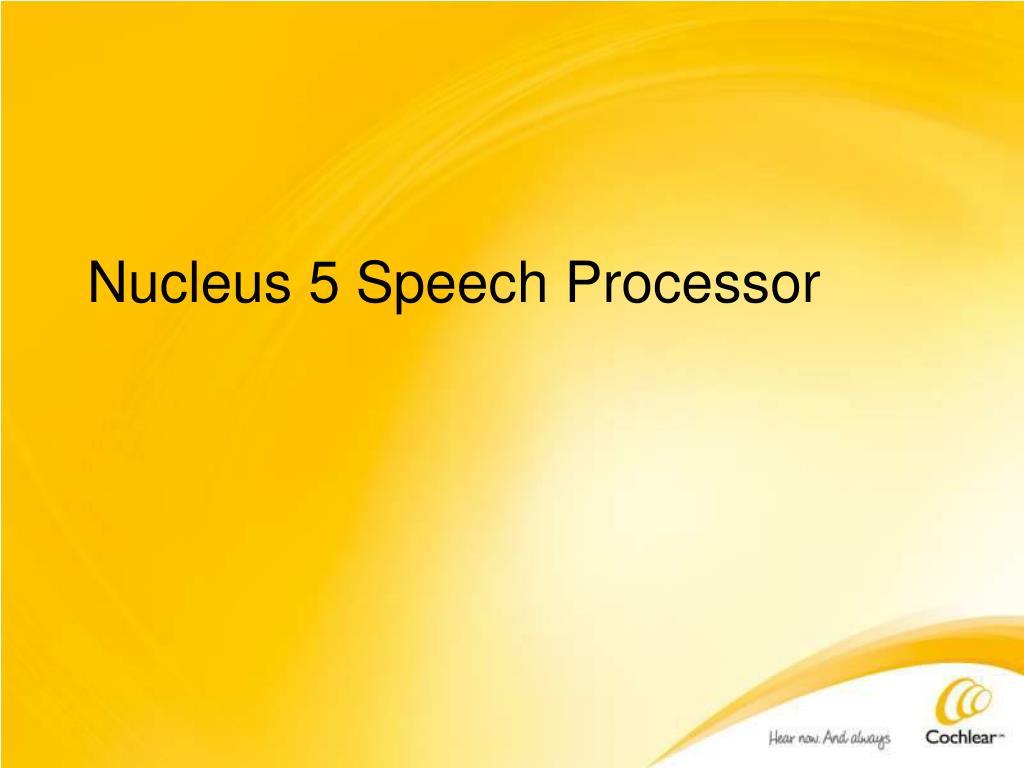 Nucleus 5 Speech Processor