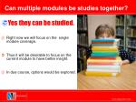 can multiple modules be studies together