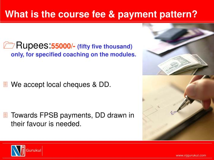 What is the course fee & payment pattern?