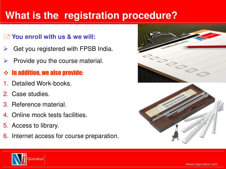 What is the  registration procedure?