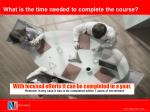 what is the time needed to complete the course
