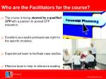 who are the facilitators for the course