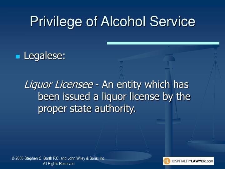 Privilege of Alcohol Service