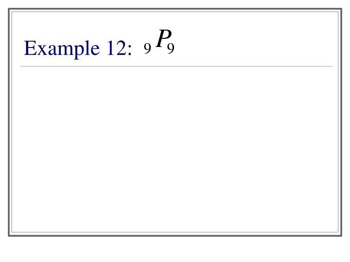 Example 12: