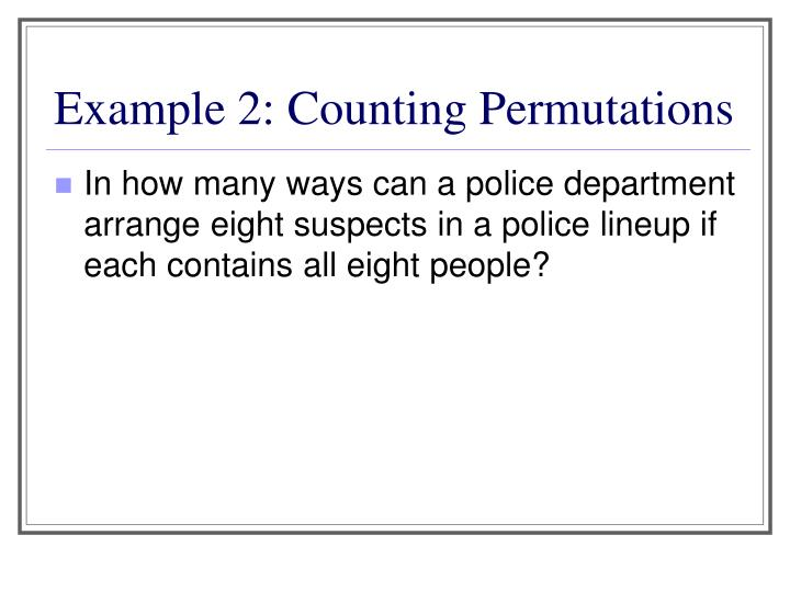 Example 2: Counting Permutations