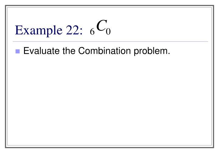 Example 22: