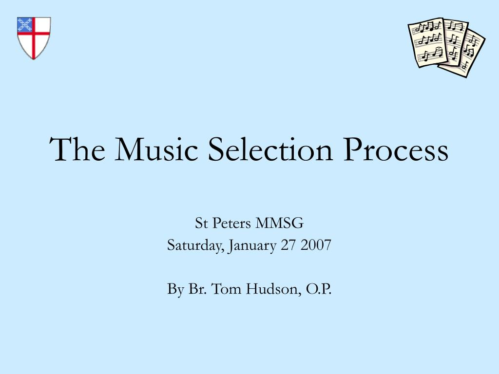 the music selection process l.