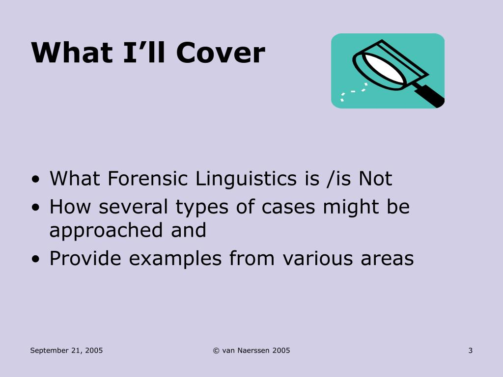 Ppt Forensic Linguistics Can Words Help Solve A Crime Powerpoint Presentation Id 1430591