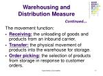 warehousing and distribution measure continued