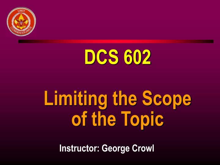 DCS 602