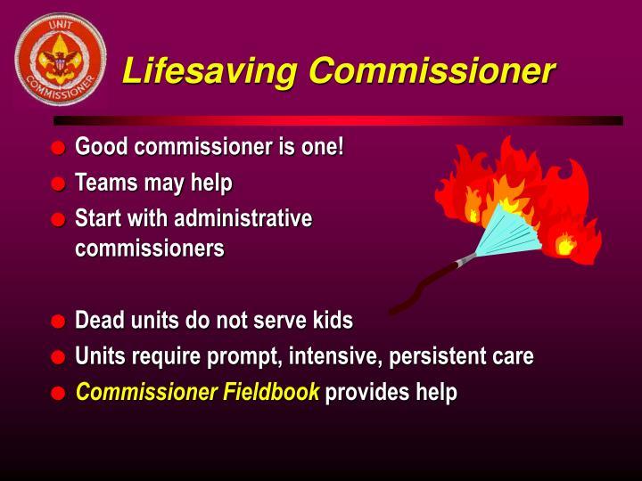 Lifesaving Commissioner