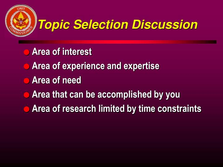Topic Selection Discussion