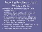 reporting penalties use of penalty card 2