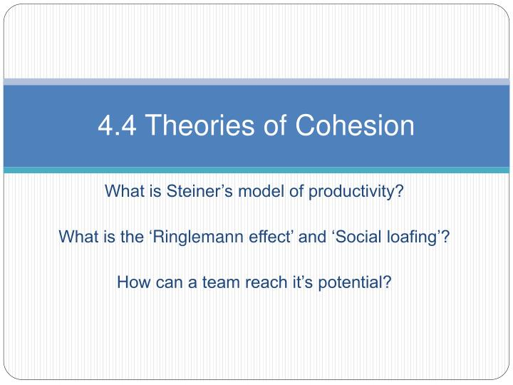 4 4 theories of cohesion n.