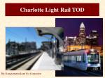 charlotte light rail tod