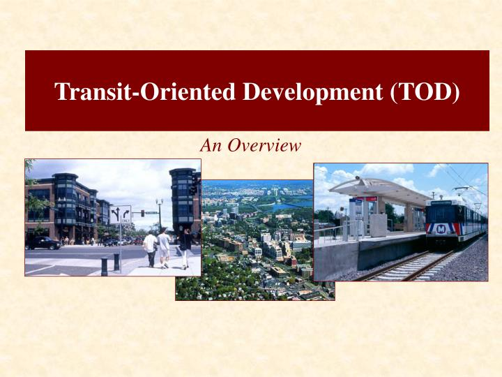 transit oriented development tod n.