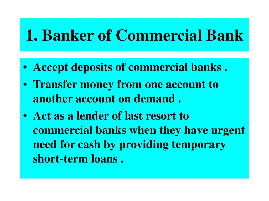 1. Banker of Commercial Bank