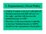 1 expansionary fiscal policy