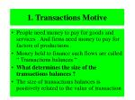 1 transactions motive