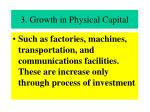 3 growth in physical capital