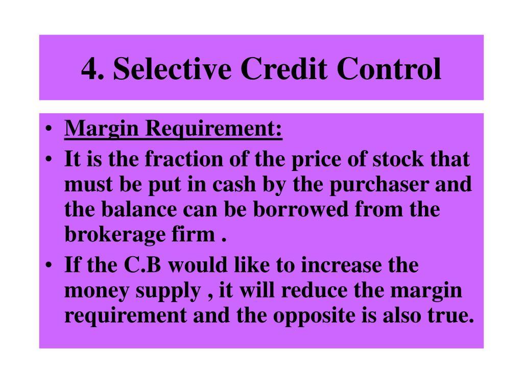 4. Selective Credit Control