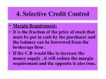 4 selective credit control