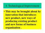 4 technological improvement