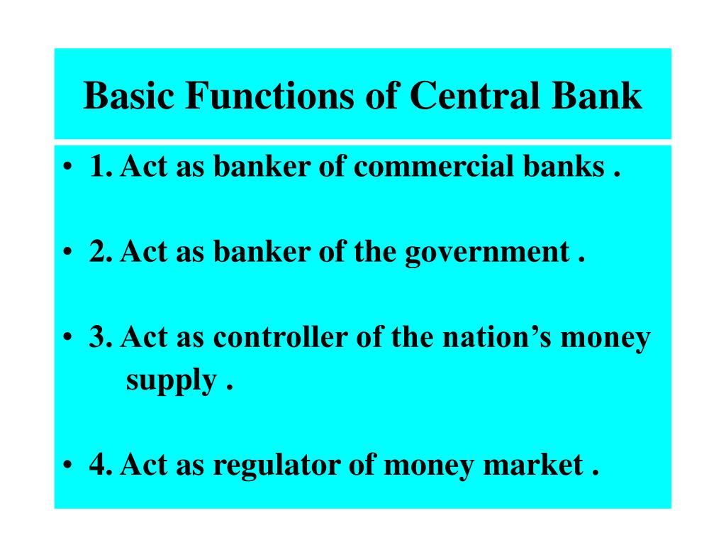 Basic Functions of Central Bank
