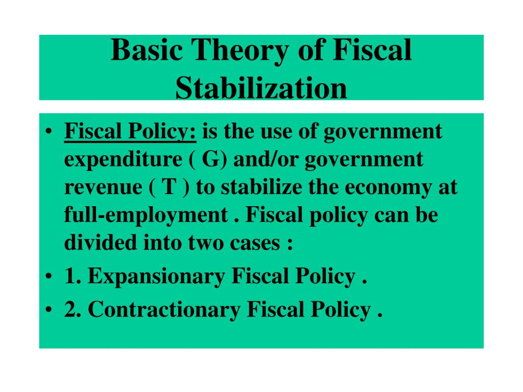 Basic Theory of Fiscal Stabilization